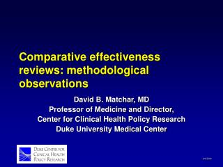 Comparative effectiveness reviews: methodological observations