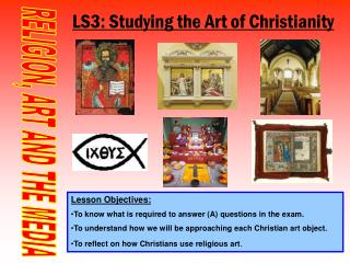 LS3: Studying the Art of Christianity