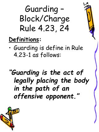 Guarding – Block/Charge Rule 4.23, 24