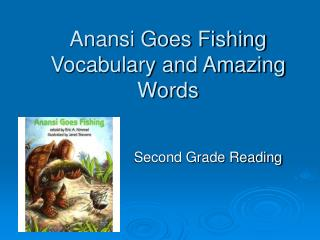 Anansi Goes Fishing Vocabulary and Amazing Words