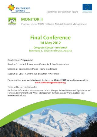 Final Conference 14 May 2012 Congress Center - Innsbruck Rennweg 3, 6020 Innsbruck, Austria