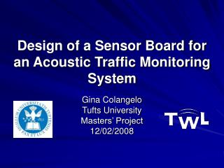 Design of a Sensor Board for  an Acoustic Traffic Monitoring System