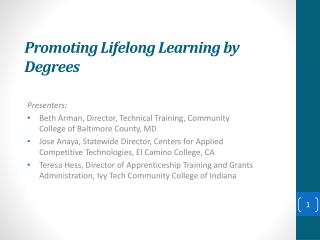 Promoting Lifelong Learning by  Degrees