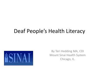 Deaf People's Health Literacy