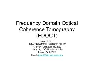 Frequency Domain Optical Coherence Tomography (FDOCT)