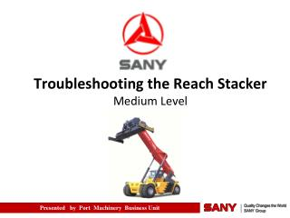 Troubleshooting the Reach Stacker Medium Level