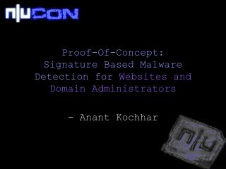Proof-Of-Concept:  Signature Based Malware Detection for  Websites and Domain Administrators