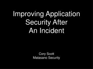Improving Application Security After An Incident