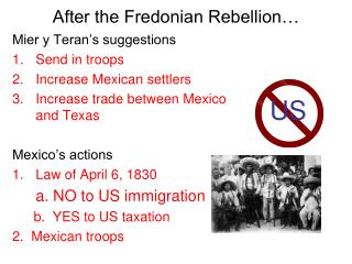 After the Fredonian Rebellion…