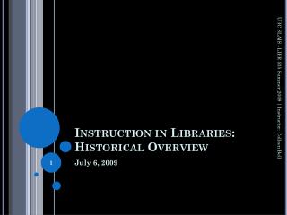 Instruction in Libraries: Historical Overview