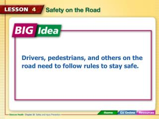Drivers, pedestrians, and others on the road need to follow rules to stay safe.