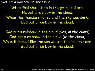 God Put A Rainbow In The Cloud