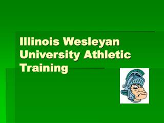 Illinois Wesleyan University Athletic Training