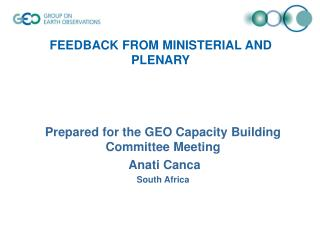 FEEDBACK FROM MINISTERIAL AND PLENARY