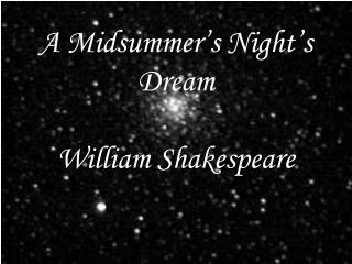 A Midsummer's Night's Dream William Shakespeare