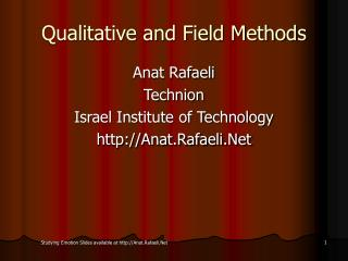 Qualitative and Field Methods