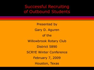 Successful Recruiting of Outbound Students