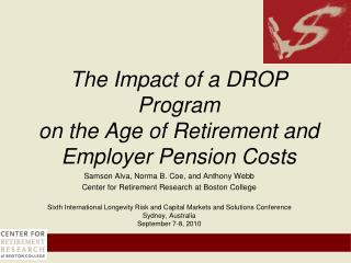 The Impact of a DROP Program  on the Age of Retirement and Employer Pension Costs
