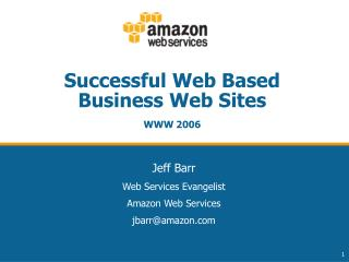 Successful Web Based Business Web Sites  WWW 2006