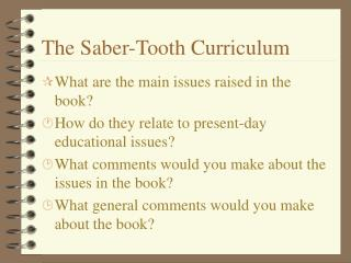 The Saber-Tooth Curriculum