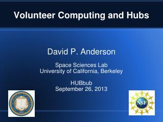 Volunteer Computing and Hubs