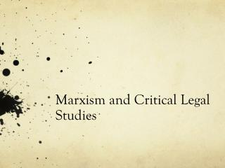 Marxism and Critical Legal Studies
