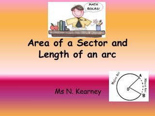Area of a Sector and Length of an arc