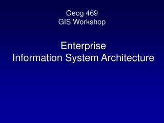 Enterprise Information System Architecture