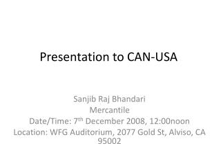 Presentation to CAN-USA