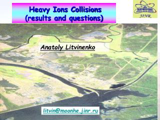 Heavy Ions Collisions (results and questions)