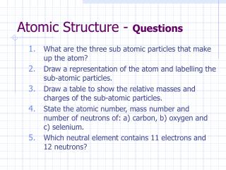 Atomic Structure -  Questions