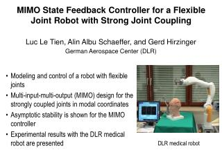 MIMO State Feedback Controller for a Flexible Joint Robot with Strong Joint Coupling