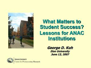 What Matters to Student Success? Lessons for ANAC Institutions