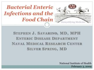 Bacterial Enteric Infections and the Food Chain