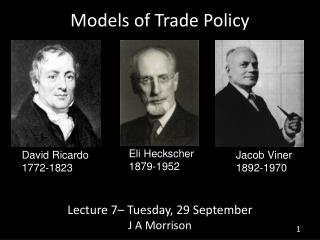 Models of Trade Policy