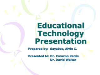 Educational Technology Presentation