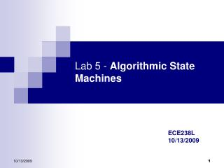 Lab 5 -  Algorithmic State Machines