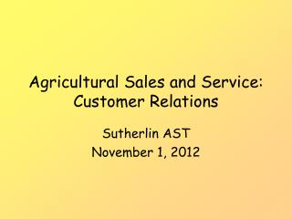 Agricultural Sales and Service: Customer Relations