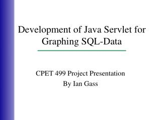 Development of Java Servlet for Graphing SQL-Data