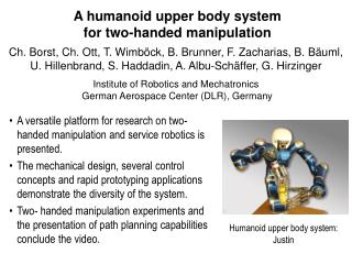 A humanoid upper body system  for two-handed manipulation
