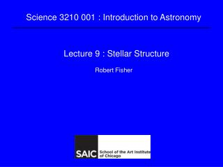 Lecture 9 : Stellar Structure