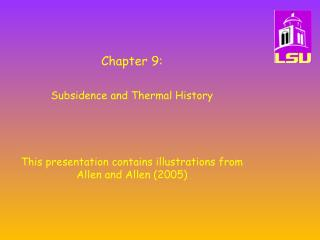 Chapter 9: Subsidence and Thermal History