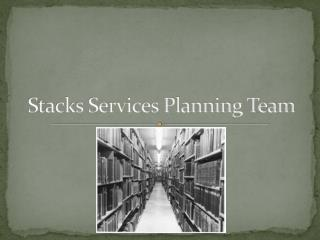 Stacks Services Planning Team