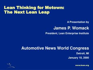 Lean Thinking for Motown: The Next Lean Leap