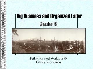 Big Business and Organized Labor
