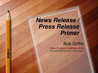 News Release / Press Release Primer