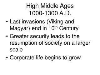 High Middle Ages 1000-1300 A.D.