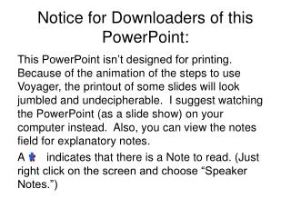 Notice for Downloaders of this PowerPoint: