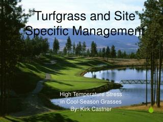 Turfgrass and Site Specific Management