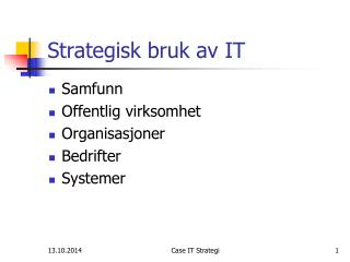 Strategisk bruk av IT